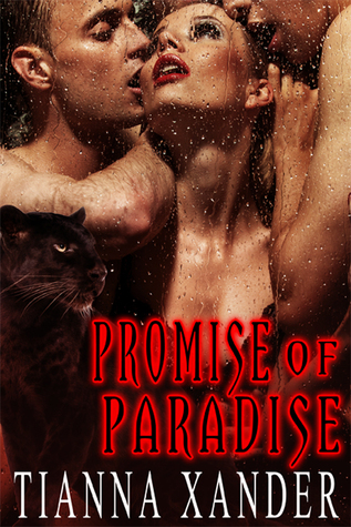 Promise of Paradise (Paradise, #18)  by  Tianna Xander