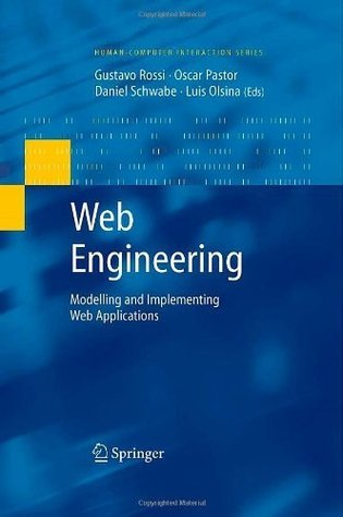 Web Engineering: Modelling and Implementing Web Applications (Human-Computer Interaction Series) Gustavo Rossi