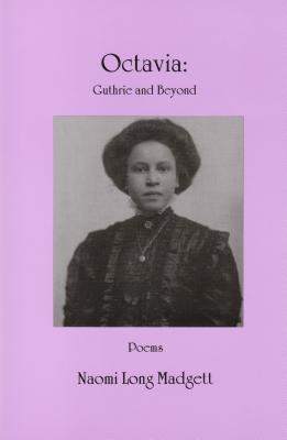 Octavia: Guthrie And Beyond  by  Naomi Long Madgett