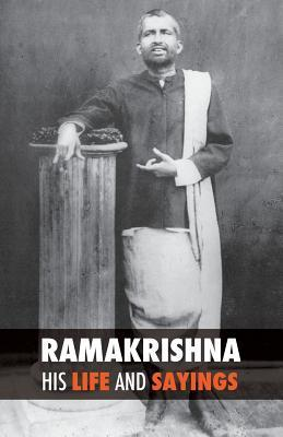 Ramakrishna, His Life and Sayings  by  Friedrich Max Müller