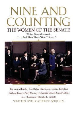 Nine and Counting: The Women of the Senate Barbara Mikulski