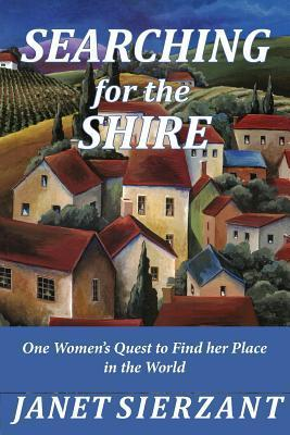 Searching for the Shire Janet Sierzant