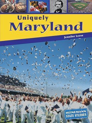 Uniquely Maryland  by  Jennifer Leese