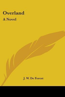 Overland  by  J. De Forest