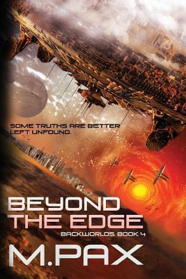Beyond the Edge M. Pax