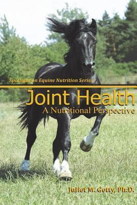Joint Health: A Nutritional Perspective Juliet M. Getty