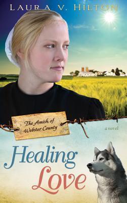 Healing Love Laura V. Hilton