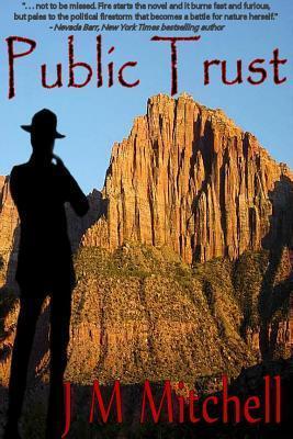 Public Trust  by  J.M. Mitchell