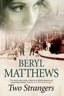 Two Strangers: An Historical Saga Set in 1920s London  by  Beryl Matthews
