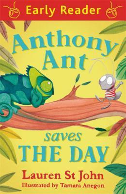 Anthony Ant Saves the Day Lauren St John