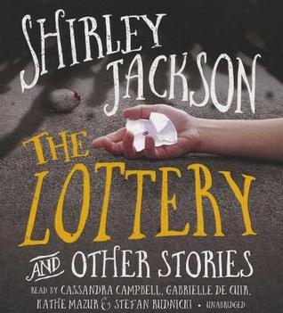 The Lottery, and Other Stories  by  Shirley Jackson