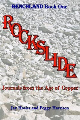 Rockslide: Journals from the Age of Copper Jay  Hosler