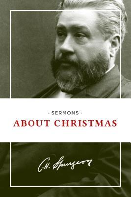 Sermons about Christmas  by  Charles H. Spurgeon