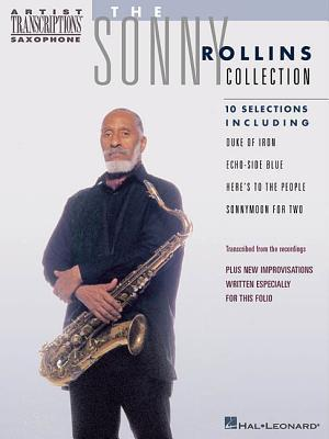 The Sonny Rollins Collection: Saxophone  by  Sonny Rollins