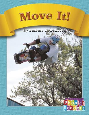 Move It! Barbara A. Donovan