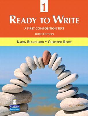 Ready to Write 1: A First Composition Text Karen Blanchard