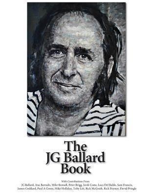 The JG Ballard Book Rick McGrath