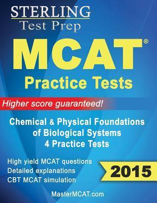 MCAT 2014 Practice Tests Physical Sciences  by  Sterling Test Prep
