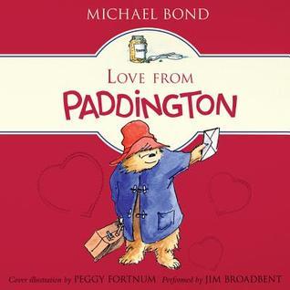 Love from Paddington Michael Bond