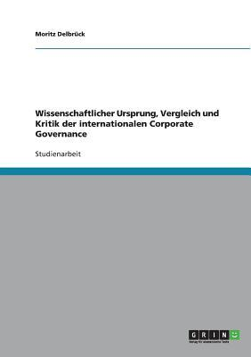 Der Deutsche Corporate Governance Kodex. Eine Kritische Analyse  by  Moritz Delbruck