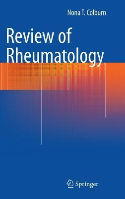 Review of Rheumatology  by  Nona T. Colburn