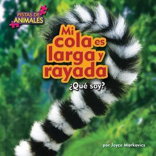 Mi Cola Es Larga y Rayada Joyce Markovics
