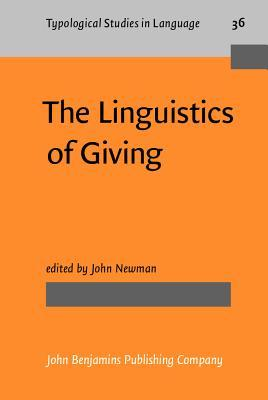 The Linguistics Of Giving  by  John Newman