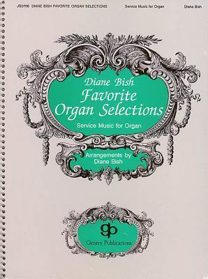 Diane Bish Favorite Organ Selections  by  Bryan