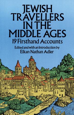 Jewish Travellers, Vol. 12  by  Elkan Nathan Adler