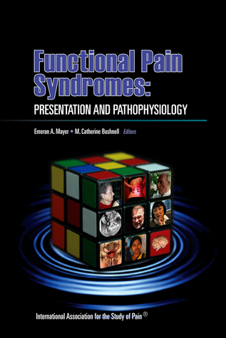 Functional Pain Syndromes: Presentation and Pathophysiology Emeran A. Mayer