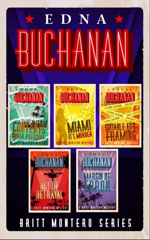 The Britt Montero Series  by  Edna Buchanan