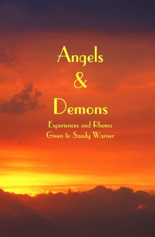 Angels and Demons  by  Sandy Warner