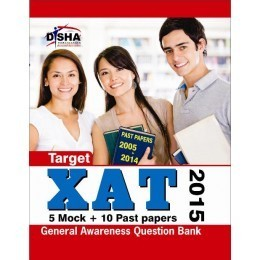 Target XAT 2015 (Past Papers 2005 - 2014 + 5 Mock Tests + General Awareness)  by  Disha Experts