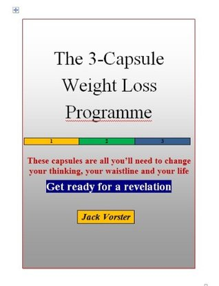 The 3-Capsule Weight Loss Programme  by  Jack Vorster