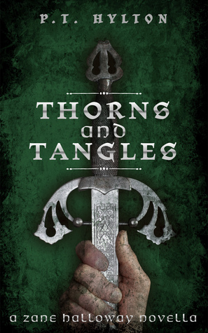 Thorns and Tangles (Zane Halloway, #1) P.T. Hylton