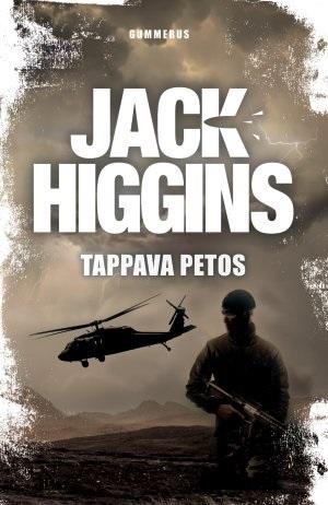 Tappava petos (Sean Dillon, #18) Jack Higgins