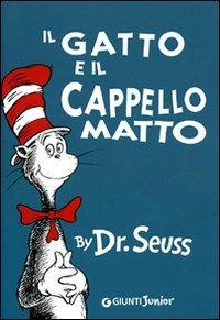 Il gatto e il cappello matto Dr. Seuss