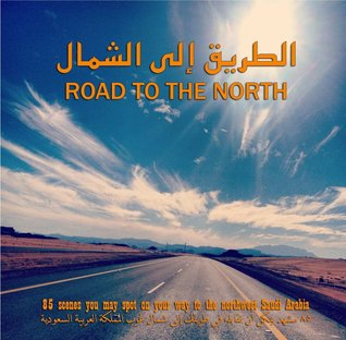 Road to The North  by  Bader Awwad