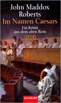 Im Namen Caesars (SPQR, #10)  by  John Maddox Roberts