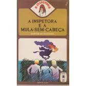 A Inspetora e a mula-sem-cabeça (A Inspetora #1) Santos de Oliveira