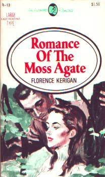 Romance of the Moss Agate  by  Florence Kerigan