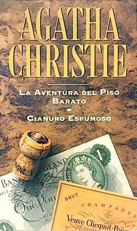 La aventura del piso barato / Cianuro espumoso  by  Agatha Christie