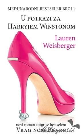 U potrazi za Harryjem Winstonom  by  Lauren Weisberger