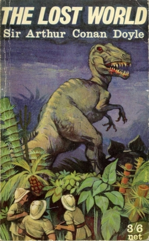 The Lost World. Being an account of the recent amazing adventures of Professor E. Challenger, Lord John Roxton, Professor Summerlee and Mr Ed. Malone of the Daily Gazette (Professor Challenger, #1) Arthur Conan Doyle