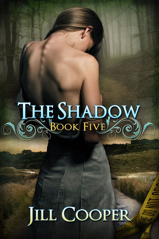 The Shadow (The Dream Slayer #5)  by  Jill  Cooper
