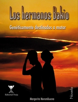 Los hermanos Bakio  by  Margarita Norambuena