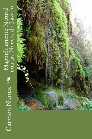 Magnificamente Natural con las Nueces de Lavado Carmen Núñez
