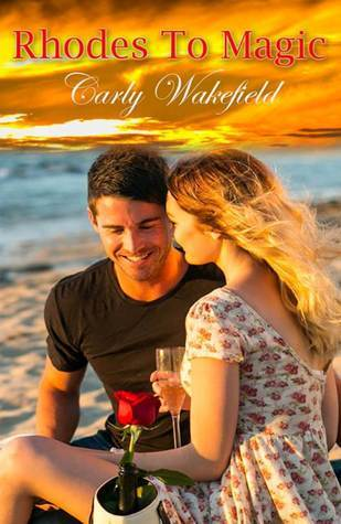 Rhodes to Magic  by  Carly Wakefield