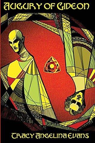 Augury of Gideon (The Vampire Relics Book 3) Tracy Angelina Evans