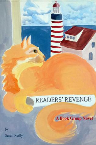Readers' Revenge: A Book Group Novel Susan Reilly